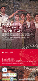 Judaism in Transition. Crossing boundaries in Time and Space: from the Hellenistic Roman world to Babylonia, from the Orient to the Medieval Europe