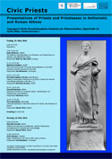 Civic Priests. Presentations of Priests and Priestesses in Hellenistic an Roman Athens